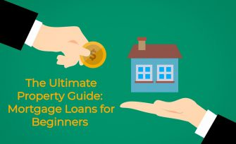 The Ultimate Property Guide: Mortgage Loans for Beginners